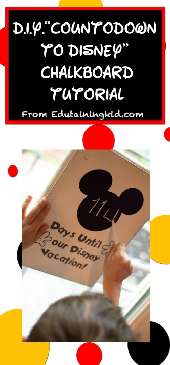 DIY Countdown to Disney Vacation Chalkboard