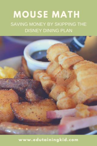 Saving money by skipping the disney dining plan