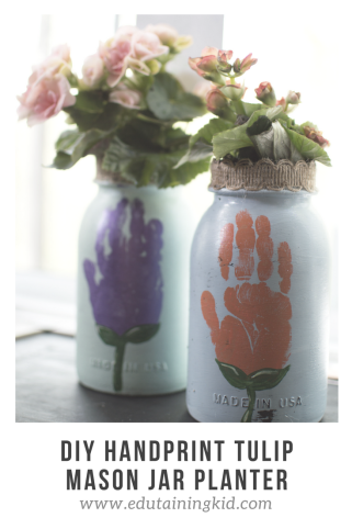 DIY Handprint Tulip Mason Jar Planter