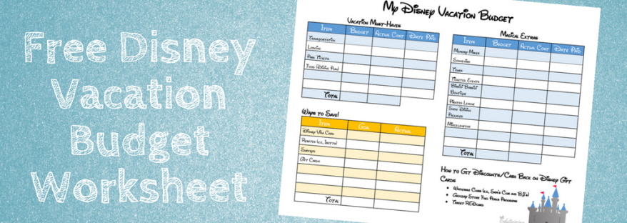 how we save for our disney vacations and travel budget worksheet